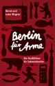 Berlin für Arme