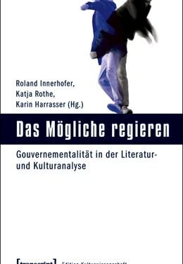 Gouvernementalität in der Literatur- und Kulturanalyse