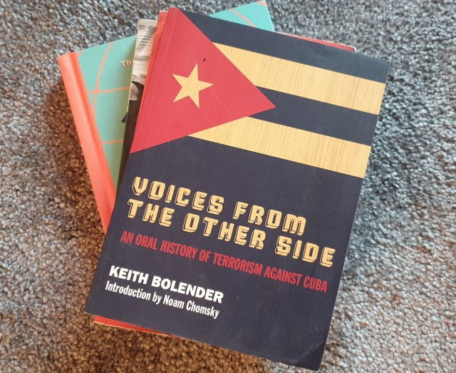 Voices from the other side - An Oral History of Terrorism against Cuba