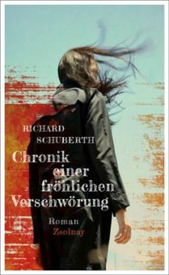 """""""Chronik einer fröhlichen Verschwörung"""" - erschienen bei Zsolnay"""