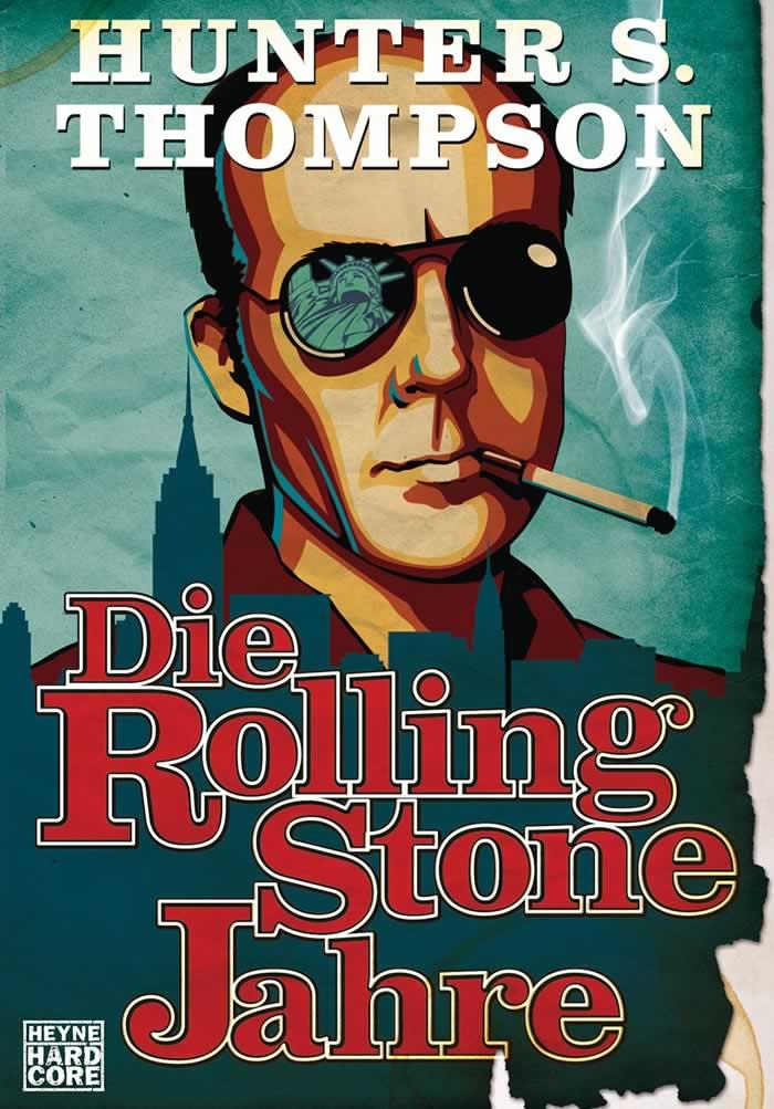 HUNTER S. THOMPSON | Die Rolling-Stone-Jahre