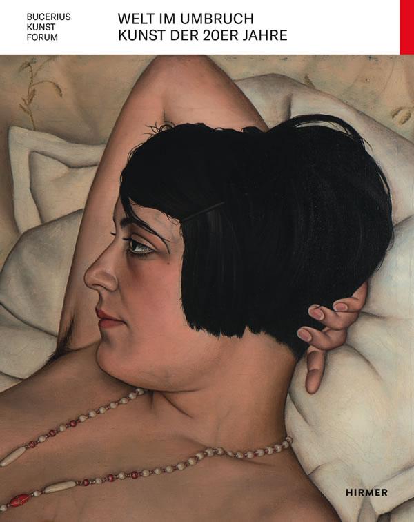 Welt im UMBRUCH. Kunst der 1920er Jahre