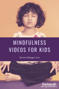 mindfulness videos for kids, how to teach mindfulness to kids, young girl practicing mindfulness and meditation