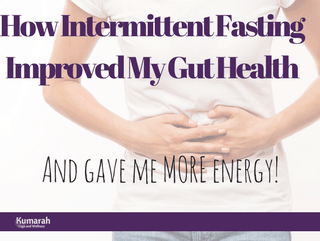 How Intermittent Fasting Improved My Gut and Brain Health