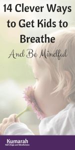 breathing, breath techniques, mindfulness, mindful breathing, kids, education, yoga, mindful activities