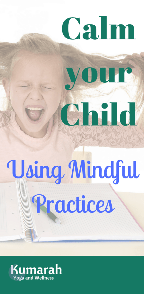 calm your child using mindfulness practices for a class or a child, how to teach mindfulness to kids