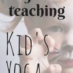 themes for teaching kids yoga, kid's yoga classes, how to teach kid's yoga, yoga class ideas, how to teach yoga to kids