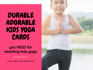 How to Pick the Best Cards for Teaching Awesome Kids Yoga Classes