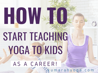 How to Start Teaching Yoga to Kids Professionally