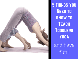 How to Teach Yoga Poses to Toddlers and Young Kids [Video]
