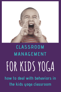 classroom management for kids yoga classrooms