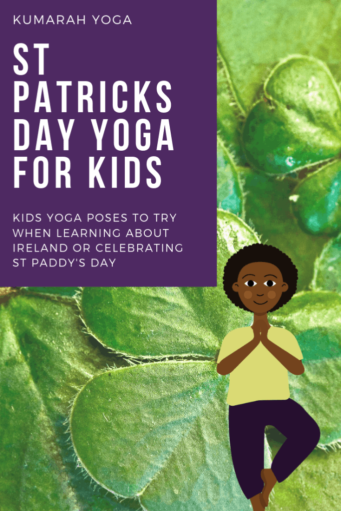 St patricks day yoga for kids, an image of shamrocks with a child doing tree pose, Kids yoga poses to try when learning about ireland or celebrating st paddys day from kumarah yoga