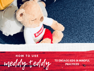 How to Use Meddy Teddy Yoga Bear in a Classroom for Movement and Mindfulness