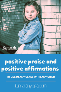 build your kids' self esteem with positive praise and affirmation