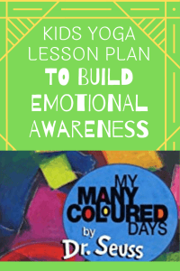 my many colored days kids yoga lesson plan to build emotional awareness