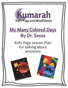 my many colored day by dr seuss kids yoga lesson plan teaching resources for kids yoga talking about feelings and emotions