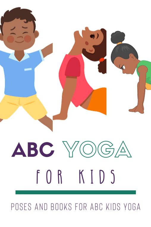 Abc Yoga For Kids Animal Yoga Poses Video Kumarah Kids Yoga