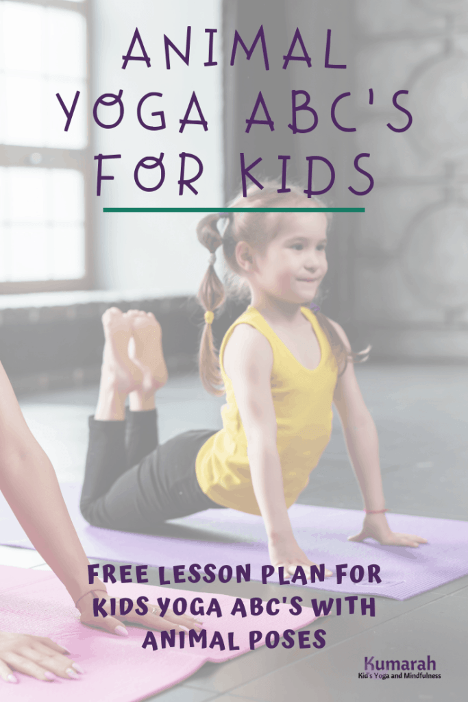 kids yoga poses, animal yoga for kids, abc yoga for kids