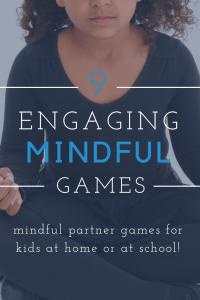mindfulness partner games for kids, kids games for mindfulness, engaging mindful games for kids
