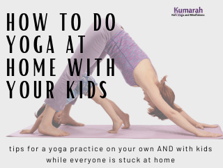 How to Start Practicing Yoga with Kids at Home