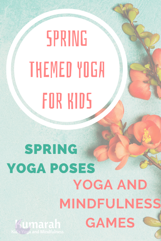 Spring themed yoga for kids