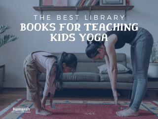 The Best Library Books to Use for Teaching Kids Yoga