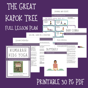 The Great Kapok Tree kids yoga lesson plan, full scripted lesson plan for kids yoga classes, storytelling yoga for kids