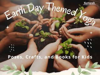 Earth Day Themed Yoga and Mindfulness for Kids
