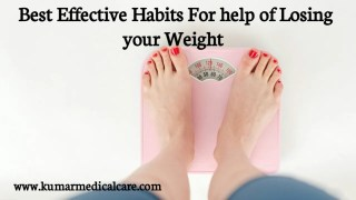 7 Best Effective Habits to Lose Weight