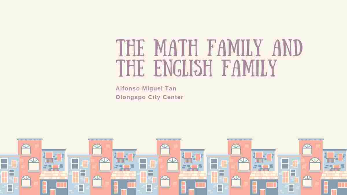The Math Family and the English Family