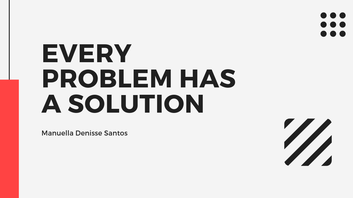 Every Problem -Solution