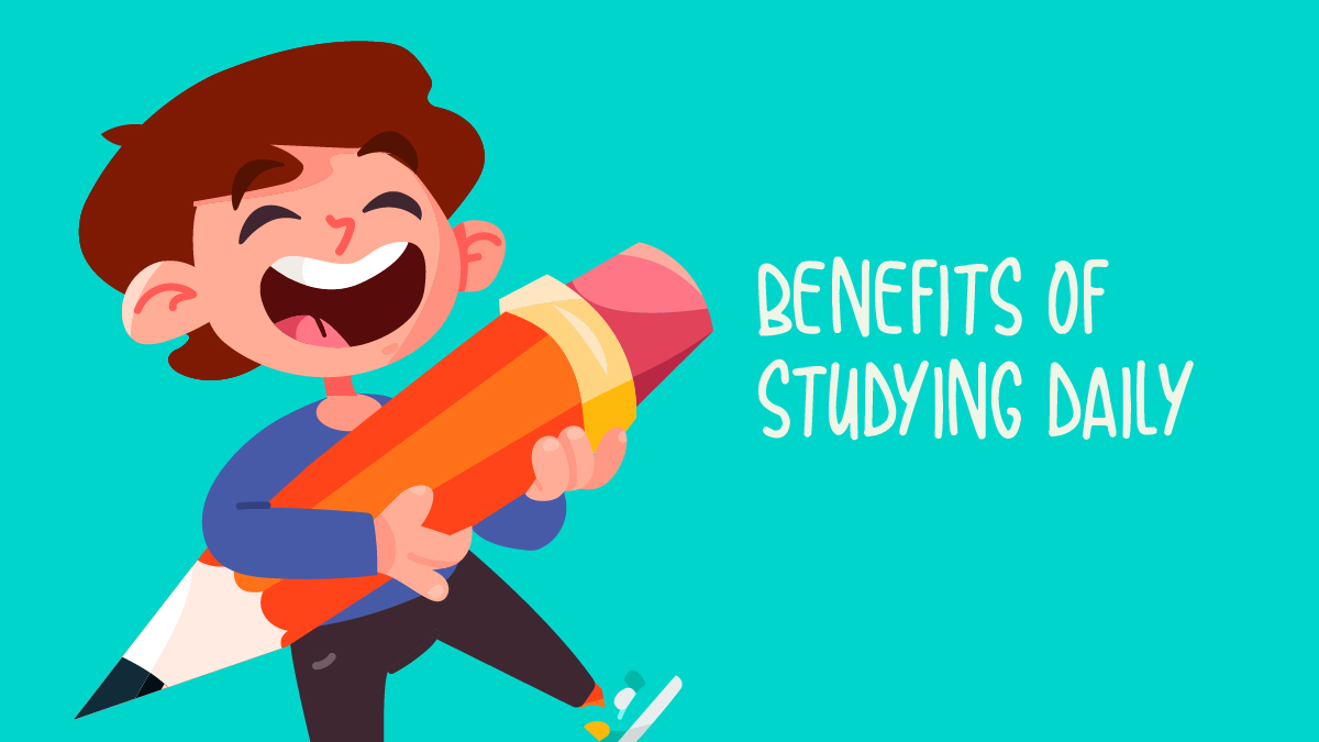 Benefits of Studying Daily-01