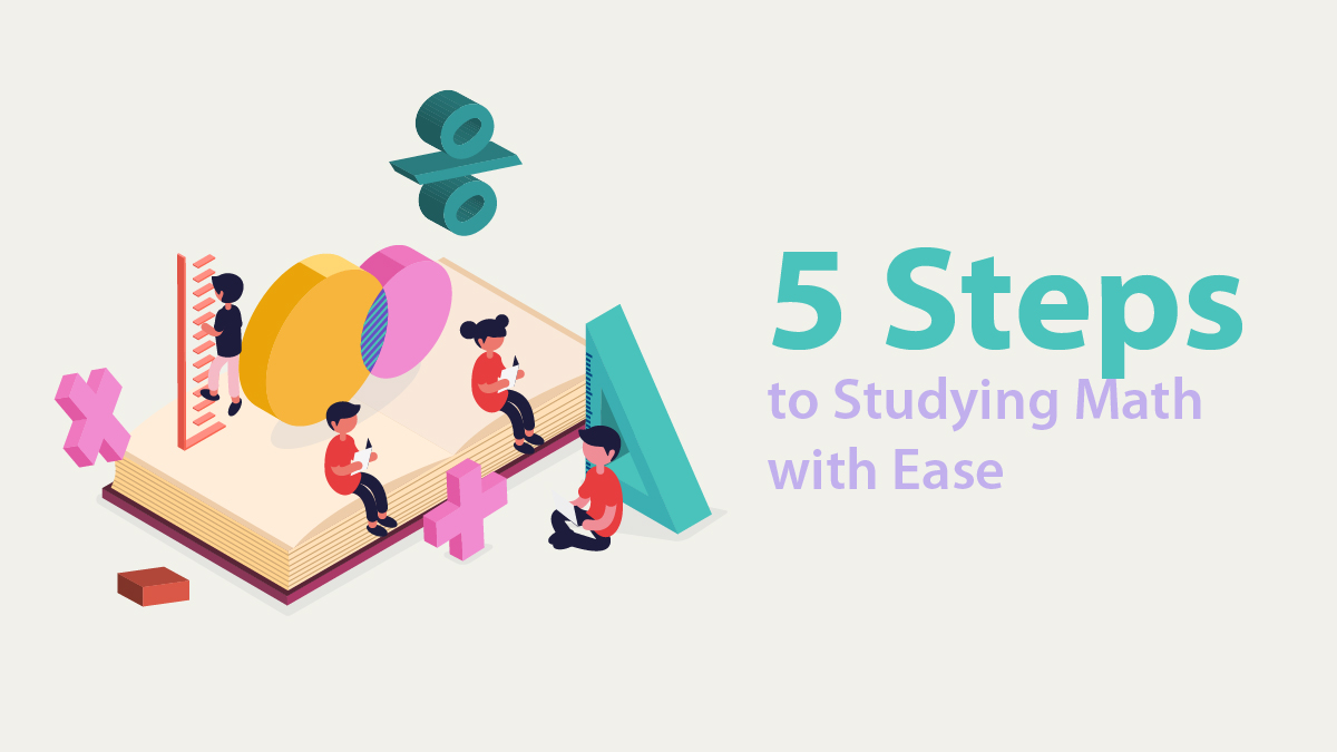 5 Steps to Studying Math with Ease-01