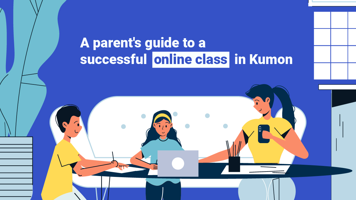 A parent's guide to a successful online class in Kumon