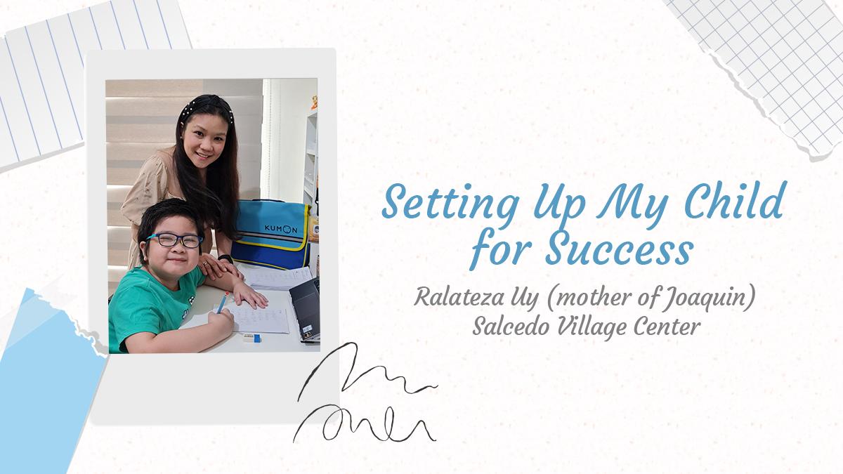 10-12 – Kumon Parent Testimonial_Rala Uy_Featured Image