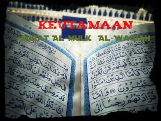 keutamaan surat al-mulk dan al-waqiah