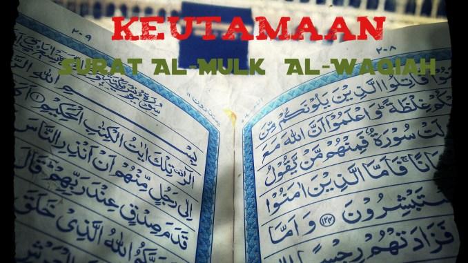 Dalil Shahih Dan Keutamaan Membaca Surat Al Waqiah Dan Al