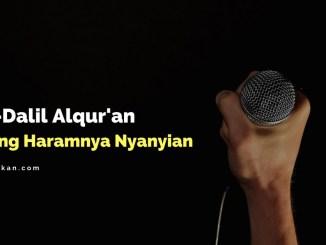 Dalil-Dalil Alqur'an tentang haramnya nyanyian