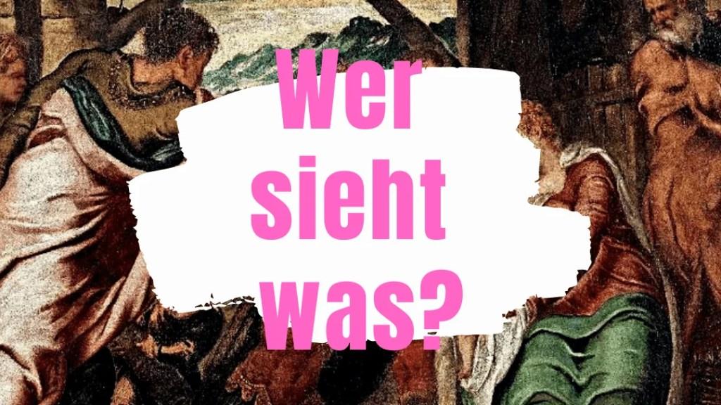 Tintoretto - Wer sieht was