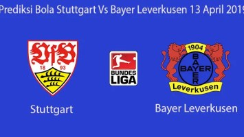 Prediksi Bola Stuttgart Vs Bayer Leverkusen 13 April 2019