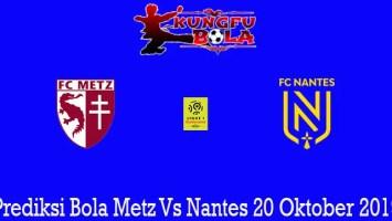 Prediksi Bola Metz Vs Nantes 20 Oktober 2019