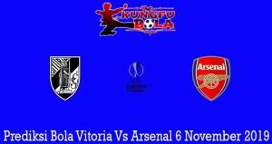 Prediksi Bola Vitoria Vs Arsenal 6 November 2019