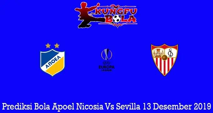 Prediksi Bola Apoel Nicosia Vs Sevilla 13 Desember 2019