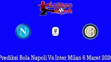 Prediksi Bola Napoli Vs Inter Milan 6 Maret 2020