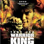 Warrior King aka The Protector aka Tom yum goong