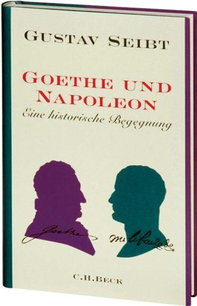 seibt-goethe-napoleon_gross