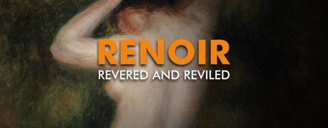 recensie renoir revered and reviled