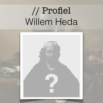 Profiel van de Gouden Eeuw - Willem Heda