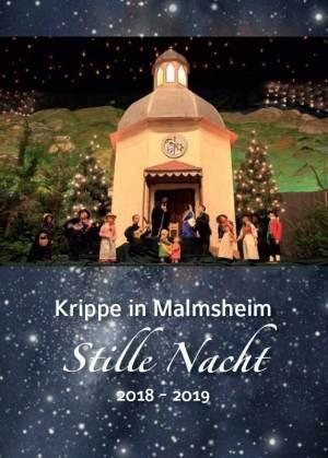 Franz Pitzal, Stille Nacht – Krippe in Malmsheim 2018–2019, 16 Seiten, 30 Abb., Format 13,6 x 19 cm, 1. Auflage 2019, Verarbeitung: Broschur Klammerheftung, Kunstverlag Josef Fink, ISBN 978-3-95976-200-7