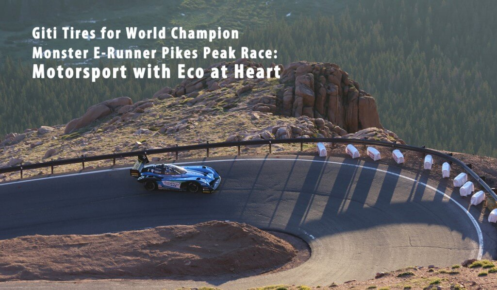 Giti Tires for World Champion Monster E-Runner Pikes Peak Race: Motorsport with Eco at Heart